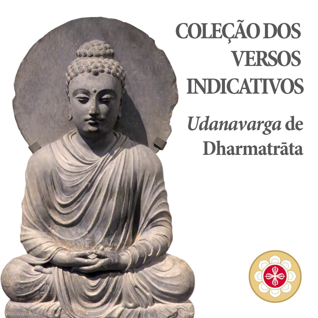 Coleção de Versos do Buda – Udanavarga de Dharmatrata