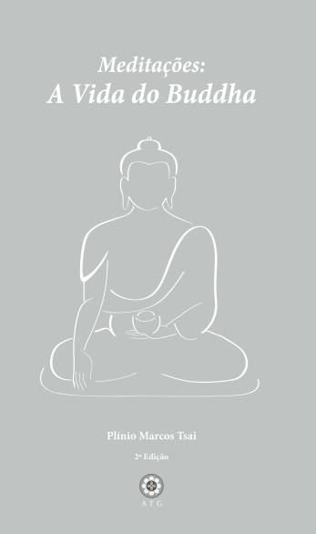 Meditações: A Vida do Buddha