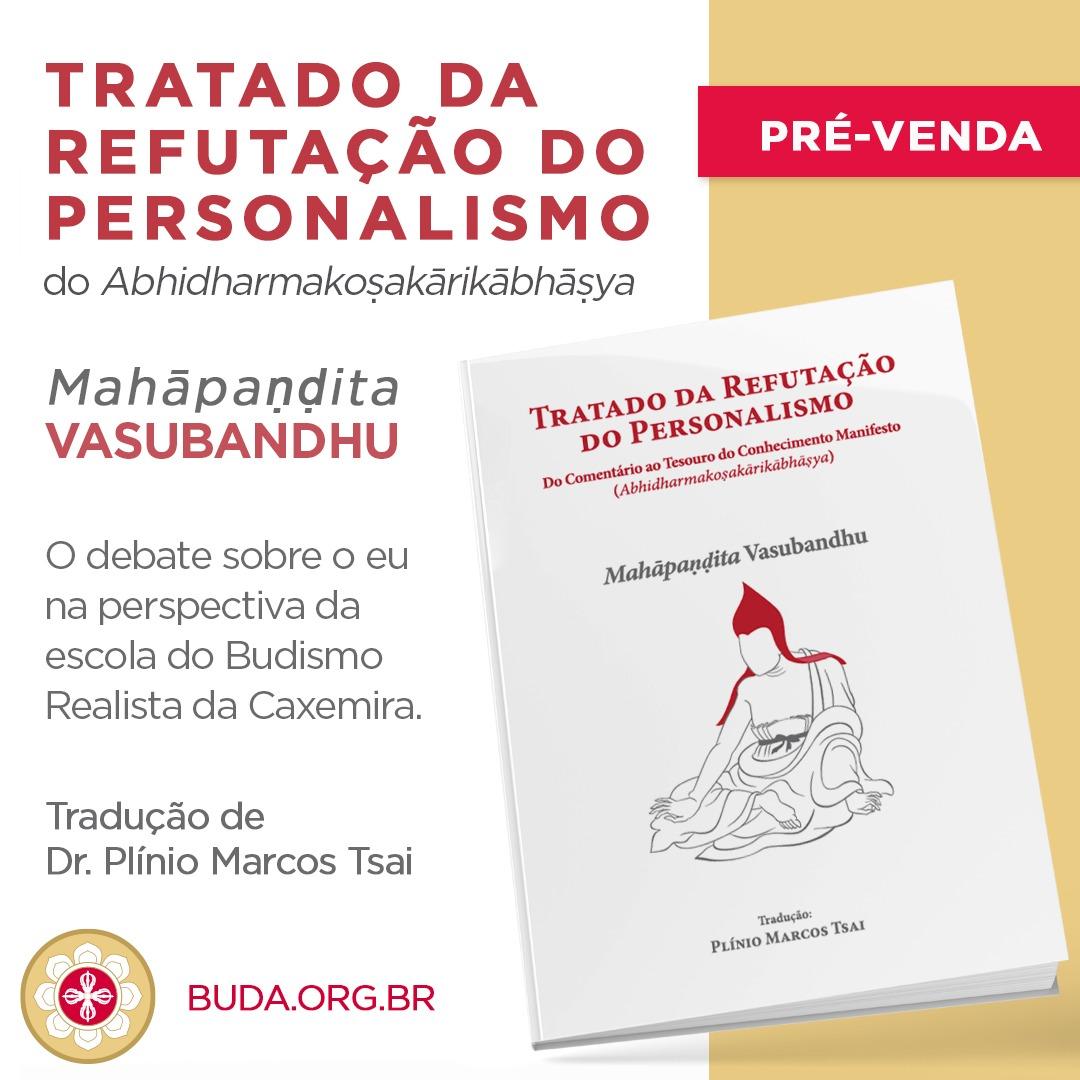 Lançamento do livro Tratado da Refutação do Personalismo do Abhidharmakoṣakārikābhāṣya