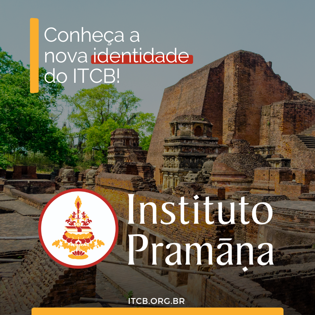O nome do nosso Instituto mudou: agora somos o Instituto Pramāṇa!