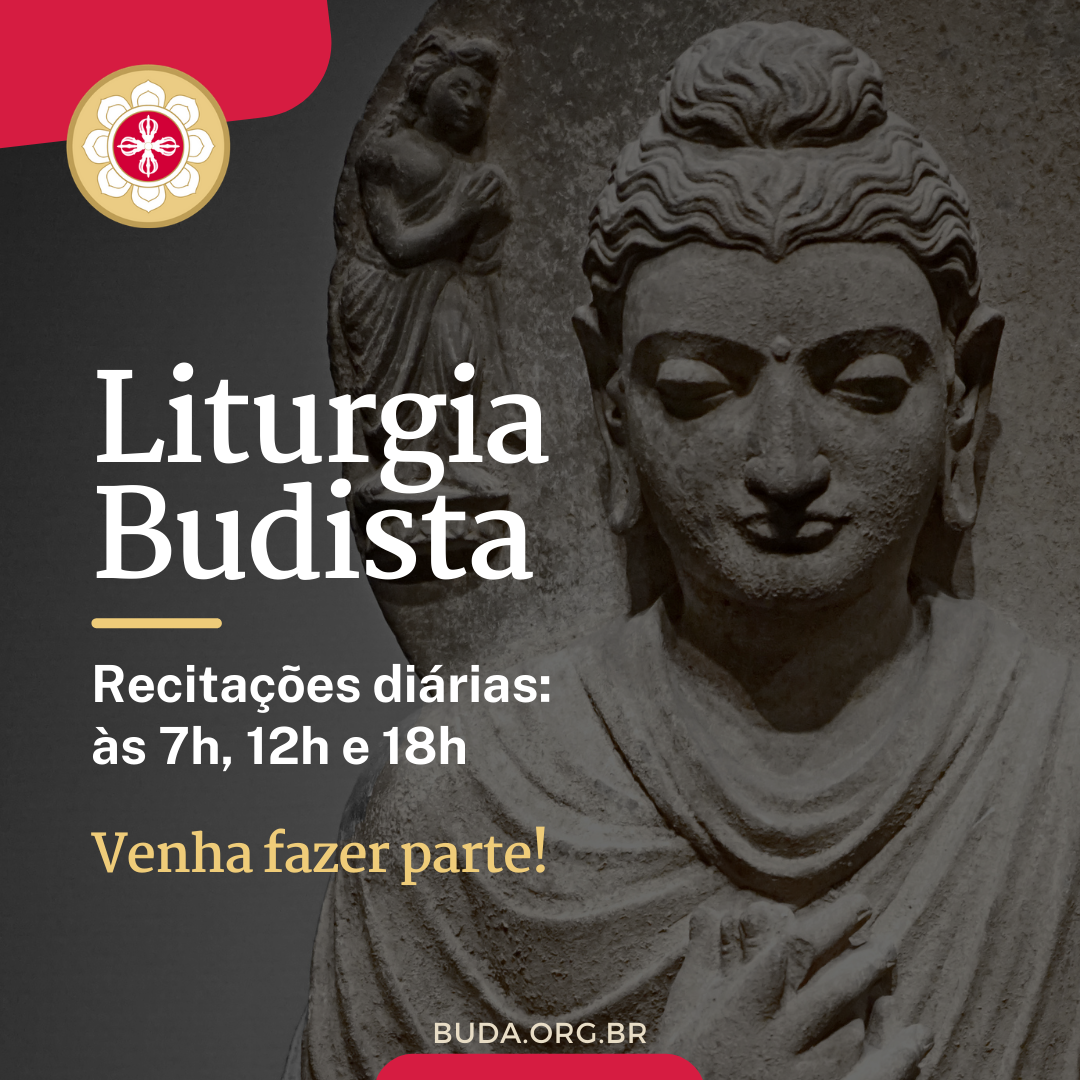 Recitações diárias, a nossa Liturgia Budista