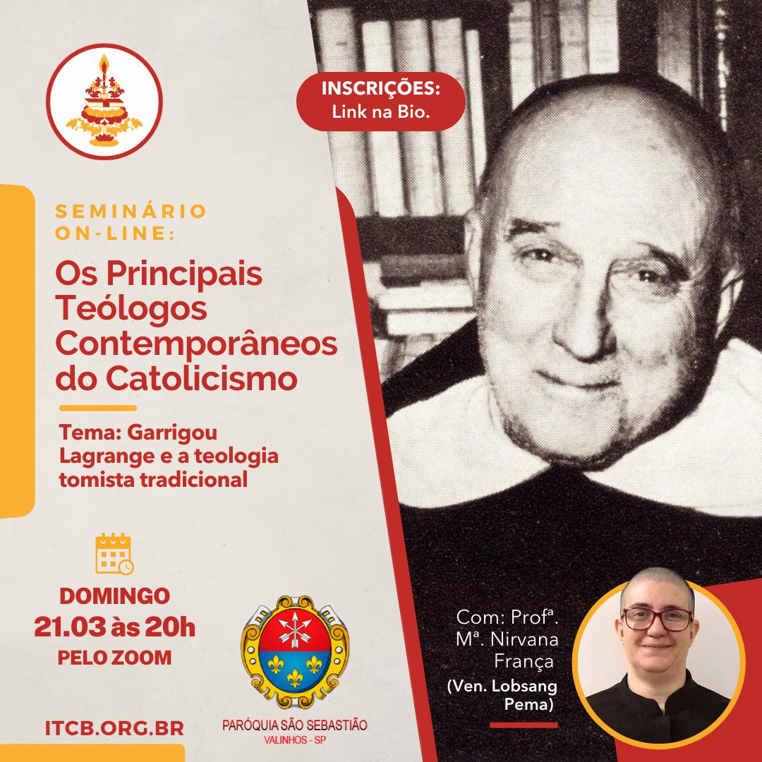 Garrigou Lagrange e a Teologia Tomista Tradicional  – Seminário on-line: Os Principais Teólogos Contemporâneos do Catolicismo