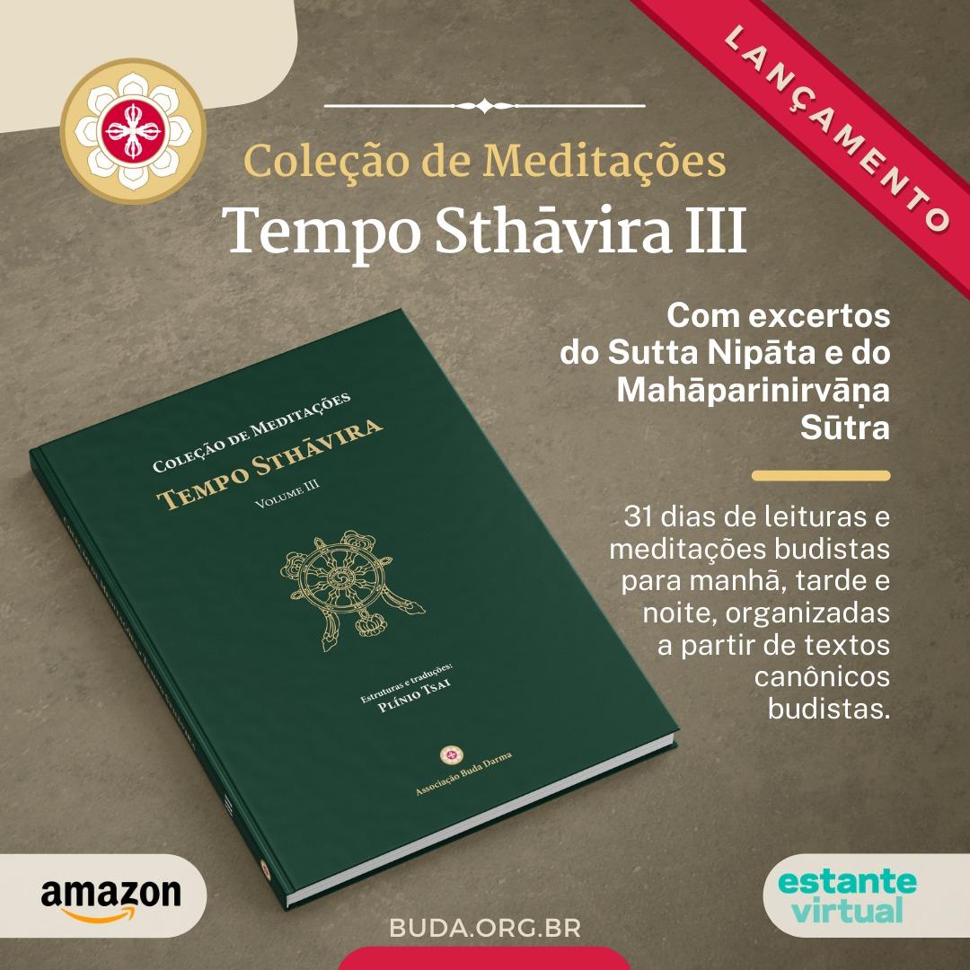 Lançamento do Tempo Sthāvira, volume III da Coleção de Meditações!