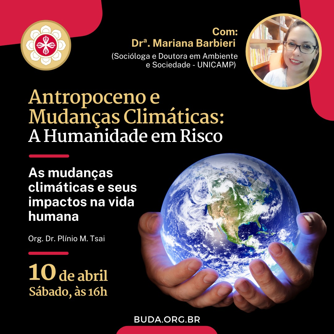 Palestra: Antropoceno e Mudanças Climáticas: A Humanidade em Risco, com a Dra. Mariana Barbieri (UNICAMP)