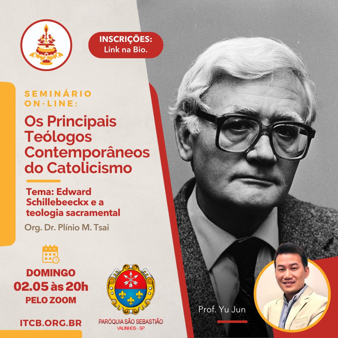 Seminário On line: Os Principais Teólogos Contemporâneos do Catolicismo – Tema: Edward Schillebeeckx e a teologia sacramental