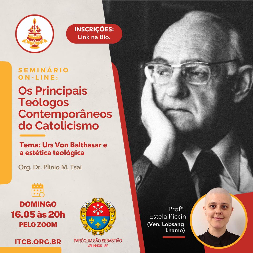 Seminário Online: Os Principais Teólogos Contemporâneos do Catolicismo – Tema: Urs von Balthasar e a estética teológica