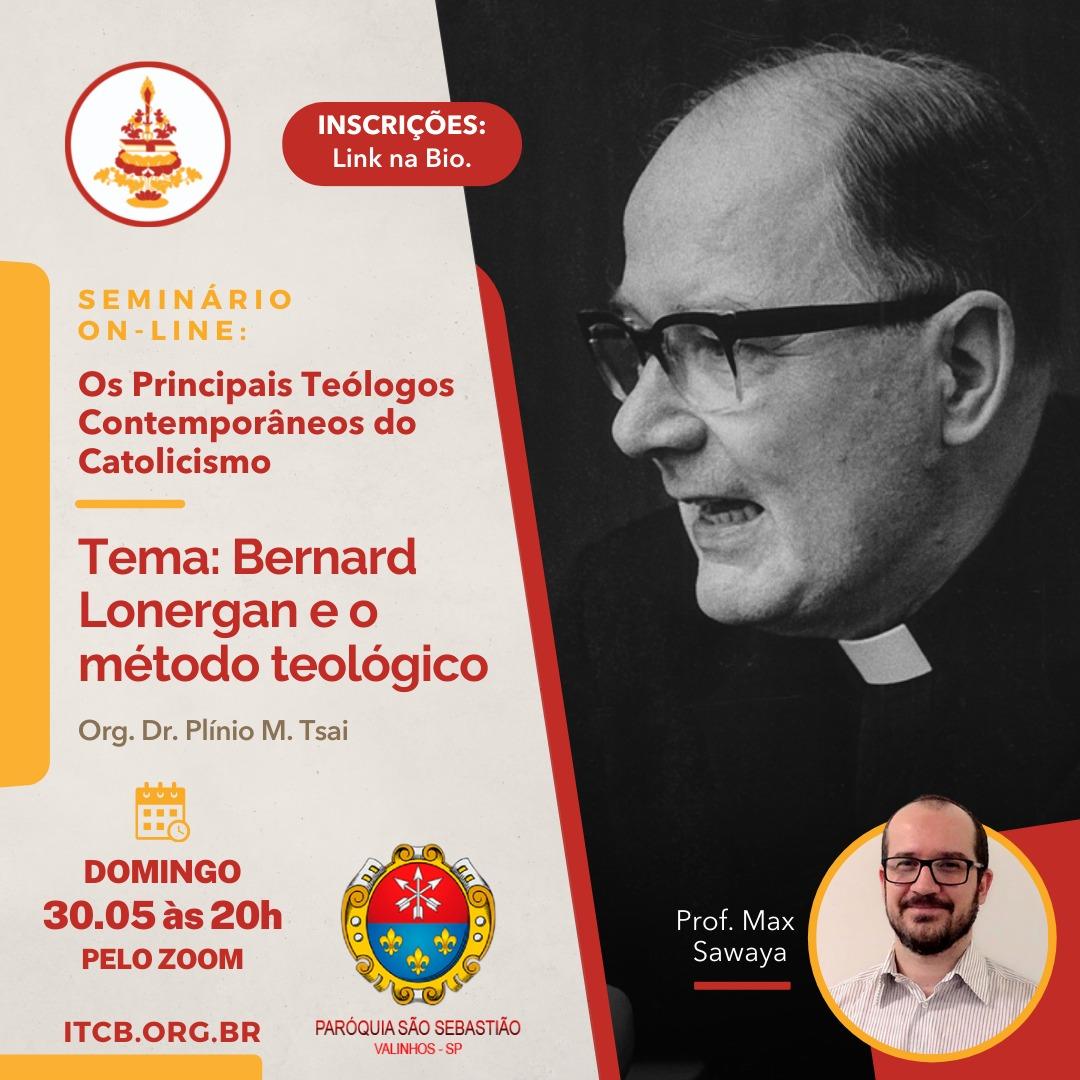 Bernard Lonergan e o método teológico – Seminário Online: Os Principais Teólogos Contemporâneos do Catolicismo